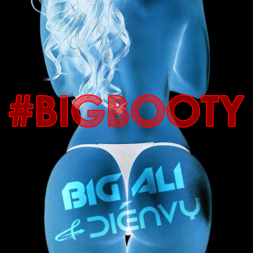 dienvy and big ali's original song to #bigbooty album art