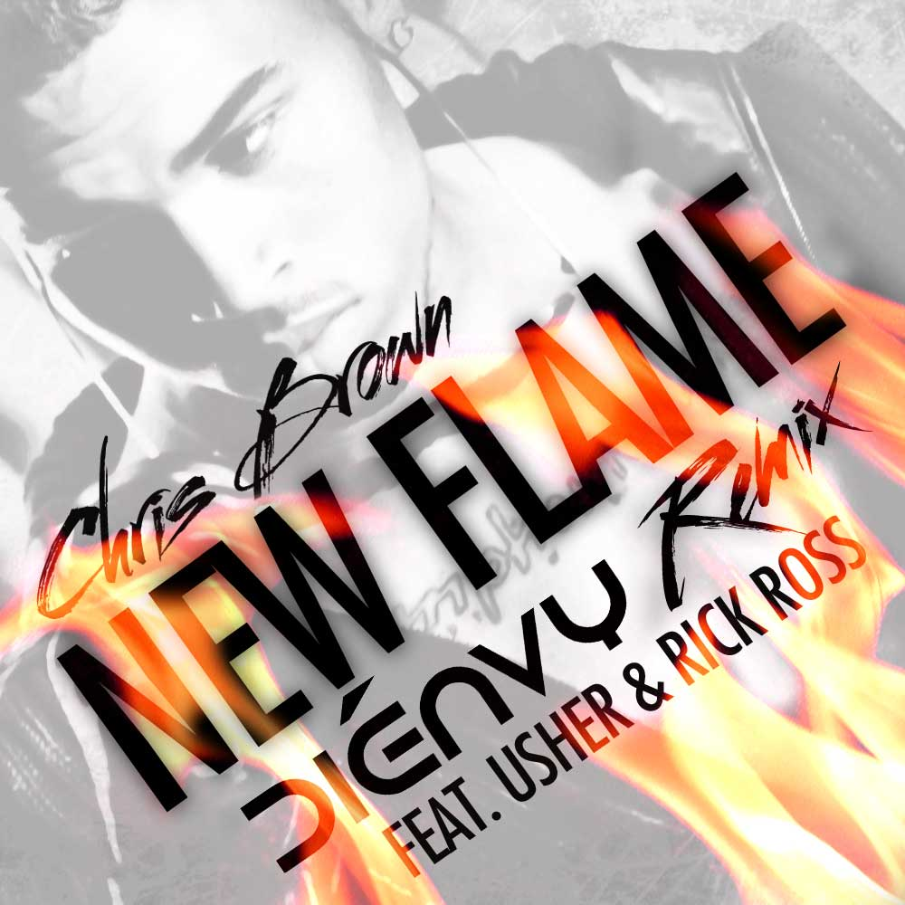 dienvy remix to chris brown, usher and rick ross new flame album art